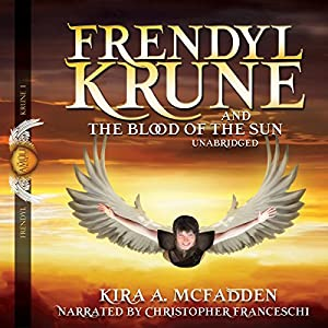 Frendyl Krune and the Blood of the Sun Audiobook