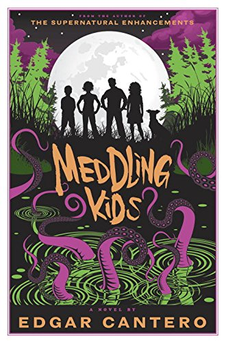 Book cover from Meddling Kids: A Novelby Edgar Cantero