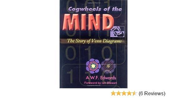 Amazon Cogwheels Of The Mind The Story Of Venn Diagrams