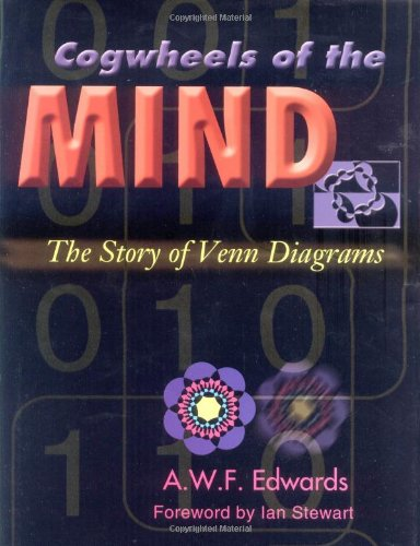 Cogwheels of the Mind: The Story of Venn Diagrams