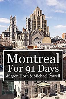 Montreal For 91 Days by [Powell, Michael]