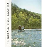 The Buffalo River Country, Kenneth L. Smith, 0912456027
