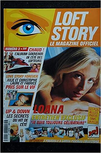 Loft Story Le Magazine Officiel N 3 Loana Entretien Exclusif Amazon Ca Les Tresors D Emmanuelle Books