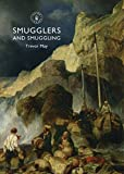 img - for Smugglers and Smuggling (Shire Library) book / textbook / text book