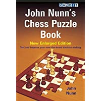 John Nunn's Chess Puzzle Book: New Enlarged Edition