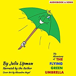 The Adventures of the Flying Green Umbrella