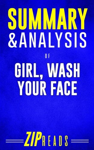 Summary & Analysis of Girl, Wash Your Face: A Guide to the Book by Rachel Hollis