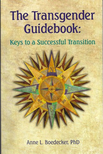 The Transgender Guidebook: Keys to a Successful Transition