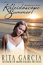 Kaleidoscope Summer (Samantha's Story Book 1)