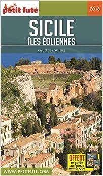 Guide Sicile - Îles éoliennes 2018 Petit Futé