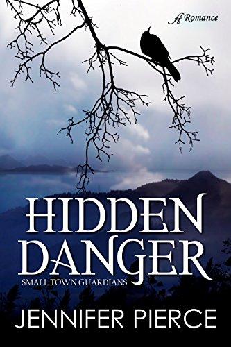 Hidden Danger (Small-Town Guardians Book 1)