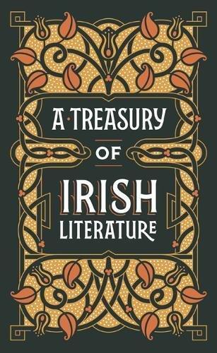A Treasury Of Irish Literature  Barnes Noble Collectible Editi