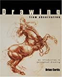 img - for Drawing from Observation: An Introduction to Perceptual Drawing book / textbook / text book
