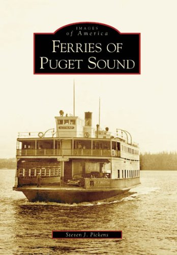 Ferries Of Puget Sound (WA) (Images Of America)