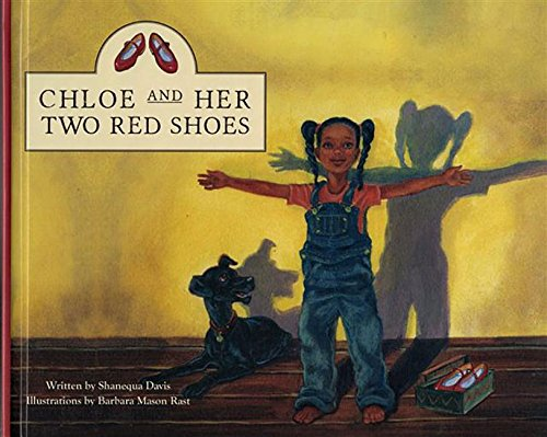Chloe And Her Two Red Shoes: Shanequa Davis: 9780989953108: Amazon ...