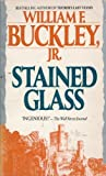 Stained Glass, William F. Buckley, 0061041491