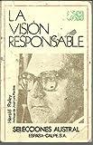 img - for La visi n responsable. La filosofYa de Juli n MarYas book / textbook / text book