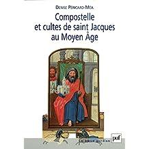 Compostelle et cultes de saint Jacques au Moyen Âge (Noeud gordien (le))