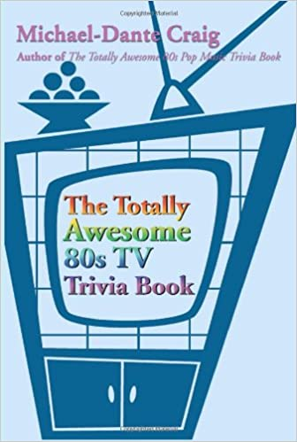 Amazon the totally awesome 80s tv trivia book 9780595183852 the totally awesome 80s tv trivia book fandeluxe Document