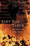 Front cover for the book Baby Doe Tabor: The Madwoman in the Cabin by Judy Nolte Temple