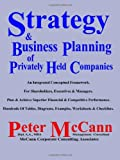Strategy and Business Planning of Privately Held Companies, Peter McCann, 1552123960