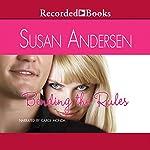 Bending the Rules | Susan Andersen