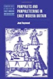 img - for Pamphlets and Pamphleteering in Early Modern Britain (Cambridge Studies in Early Modern British History) by Joad Raymond (2006-11-02) book / textbook / text book