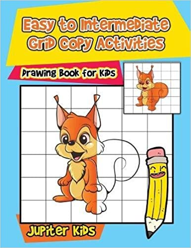 Buy Easy To Intermediate Grid Copy Activities Drawing Book For Kids