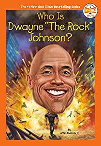 """Who Is Dwayne """"The Rock"""" Johnson? (Who HQ NOW)"""