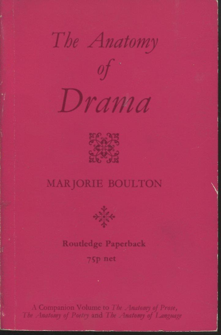 The Anatomy of Drama: Marjorie Boulton: 9780710011015: Amazon.com: Books