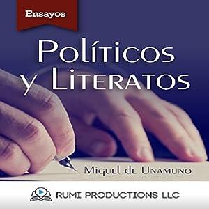Políticos y Literatos: (Ensayo) [Politicians and Writers: (Essay)] Audiobook