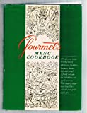 Gourmet's Menu Cookbook, Gourmet Magazine Editors, 0394540328