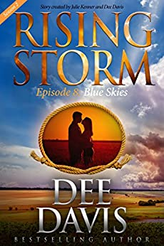 Blue Skies, Season 2, Episode 8 (Rising Storm) by [Davis, Dee]