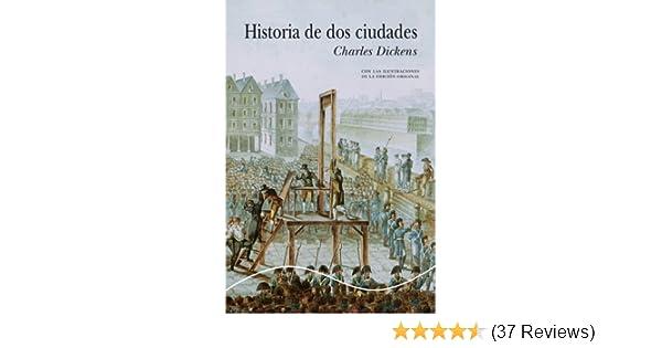 Amazon.com: Historia de dos ciudades (Ilustrado) (Spanish Edition) eBook: Charles Dickens: Kindle Store