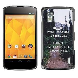 [Neutron-Star] Snap-on Series Teléfono Carcasa Funda Case Caso para LG Nexus 4 E960 [Libertad Gusto Do Felicidad Inspiring]