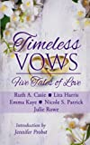 img - for Timeless Vows: Five Tales of Love (Timeless Tales) book / textbook / text book