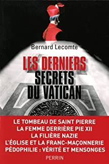 Les derniers secrets du Vatican, Lecomte, Bernard