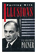 Parting with Illusions / Vladimir Pozner ; Introduction by Brian Kahn
