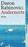 Andernorts: Roman (suhrkamp taschenbuch, Band 4310)