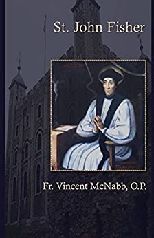 St. John Fisher by [McNabb, Vincent]