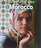 Morocco (Cultures of the World)