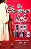 The Glamorous Life, Nikki Turner, 0345476832