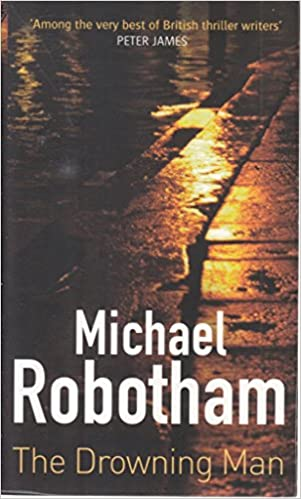 The Drowning Man By Michael Robotham Amazoncouk Unknown Books