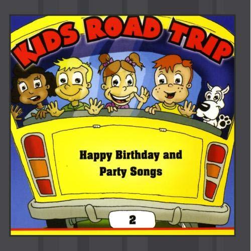 Birthday Party Songs Cd - Kids Road Trip Vol. 2 - Happy Birthday & Party Songs