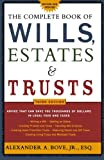img - for The Complete Book of Wills, Estates & Trusts: Advice that Can Save You Thousands of Dollars in Legal Fees and Taxes book / textbook / text book