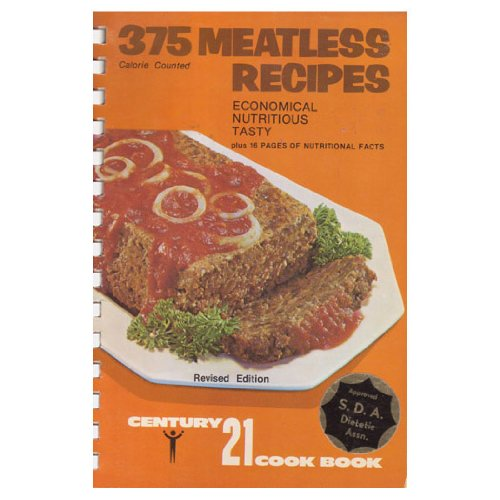 375 Meatless Recipes - Century 21 Cook Book