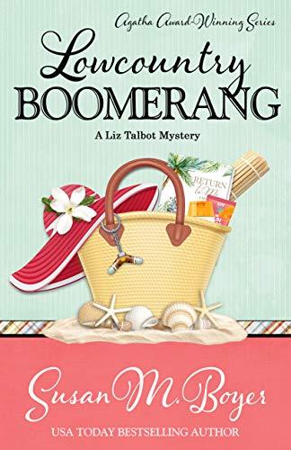 Lowcountry Boomerang (A Liz Talbot Mystery Book 8) by [Boyer, Susan M.]