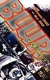 Blur 3, Stephen R. Bissette, 1934543578