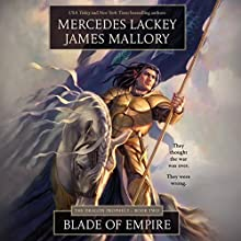 Blade of Empire Audiobook by Mercedes Lackey, James Mallory Narrated by Kate Rudd, Christopher Lane