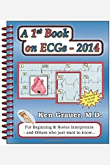 A 1st Book on ECGs-2014 Spiral-bound